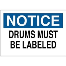 Notice, Drums Must Be Labeled