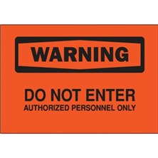 Warning, Do Not Enter Authorized Personnel Only