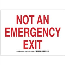 Not An Emergency Exit Signs
