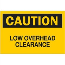 Caution, Low Overhead Clearance