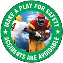 Make A Play For Safety Signs