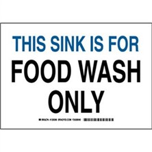 This Sink Is For Food Wash Only Signs