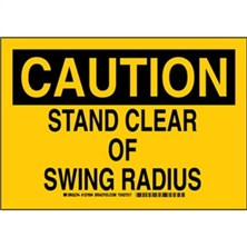 Caution - Stand Clear Of Swing Radius Signs