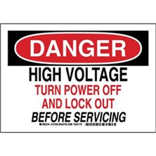 Danger - High Voltage Turn Power Off And Lock Out Before Servicing
