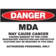 Danger MDA, May Cause Cancer Signs