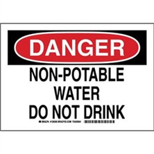 Danger - Non-Potable Water Do Not Drink Signs