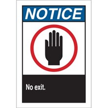 Notice, No Exit (With Picto, Aluminum)