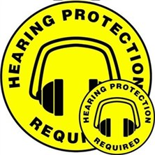 Hearing Protection Required Signs