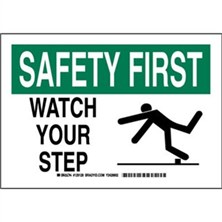 Safety First - Watch Your Step Signs
