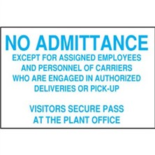 No Admittance Except For Assigned Employees And Personnel Of Carriers Who Are Engaged In Authorized