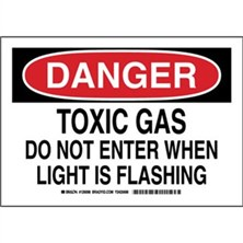 Danger - Toxic Gas Do Not Enter When Light Is Flashing Signs