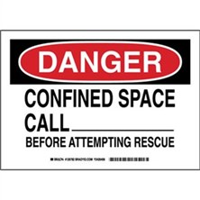 Danger - Confined Space Call ___________ Before Attempting Rescue Signs