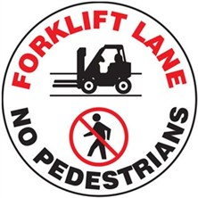 Forklift Lane No Pedestrians Signs