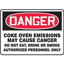 Danger Coke Oven Emissions, May Cause Cancer Signs