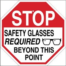Stop Safety Glasses Required Beyond This Point Signs