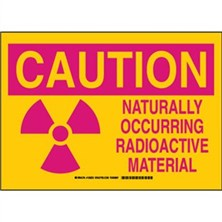 Caution - Naturally Occurring Radioactive Material Signs