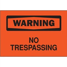 Warning, No Trespassing