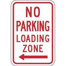 No Parking Loading Zone (With Left Arrows)