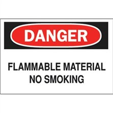 Danger, Flammable Material No Smoking