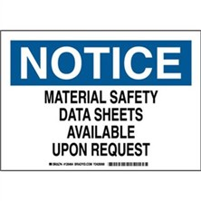 Notice - Material Safety Data Sheets Available Upon Request Signs