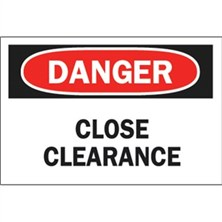 Danger, Close Clearance