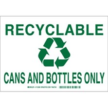 Recyclable Cans And Bottles Only (With Picto) Signs