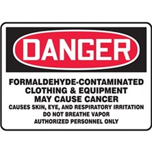 Danger Formaldehyde, May Cause Cancer Signs