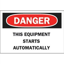 Danger, This Equipment Starts Automatically