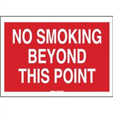 No Smoking Beyond This Point (White on Red)