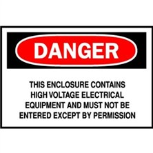 Danger, This Enclosure Contains High Voltage Electrical Equipment And Must Not Be Entered Except By