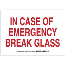 In Case Of Emergency Break Glass Signs