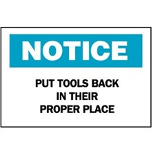 Notice, Put Tools Back In Their Proper Place