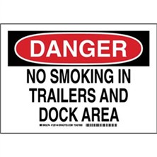 Danger - No Smoking In Trailers And Dock Area Signs