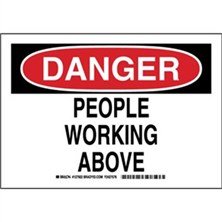 Danger - People Working Above Signs