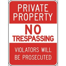 Private Property No Trespassing (White on Red)