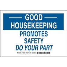 Good Housekeeping Promotes Safety Do Your Part Signs