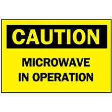 Caution, Microwave In Operation