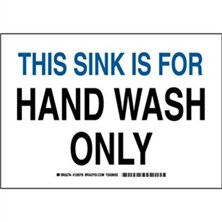 This Sink Is For Hand Wash Only Signs
