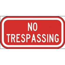 No Trespassing (White on Red)