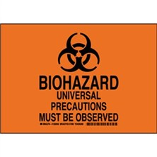 Biohazard Universal Precautions Must Be Observed Signs