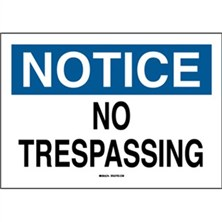 Sustainable Notice - No Trespassing Signs