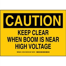 Caution - Keep Clear When Boom Is Near High Voltage Signs