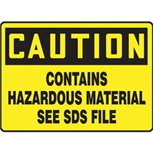 Caution Contains Hazardous Material Signs