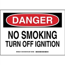Danger - No Smoking Turn Off Ignition Signs
