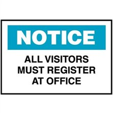 Notice, All Visitors Must Register At Office