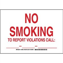 No Smoking To Report Violations Call: ____-____-____ Signs