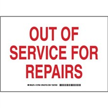 Out Of Service For Repairs Signs