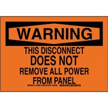 Warning - This Disconnect Does Not Remove All Power From Panel
