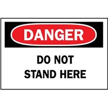 Danger, Do Not Stand Here
