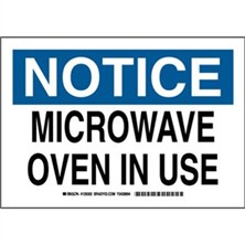 Notice - Microwave Oven In Use Signs